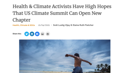 Health Policy Watch: Health & Climate Activists Have High Hopes That US Climate Summit Can Open New Chapter