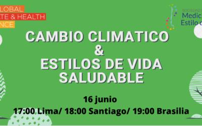 Cambio Climático & Estilos de Vida Saludable